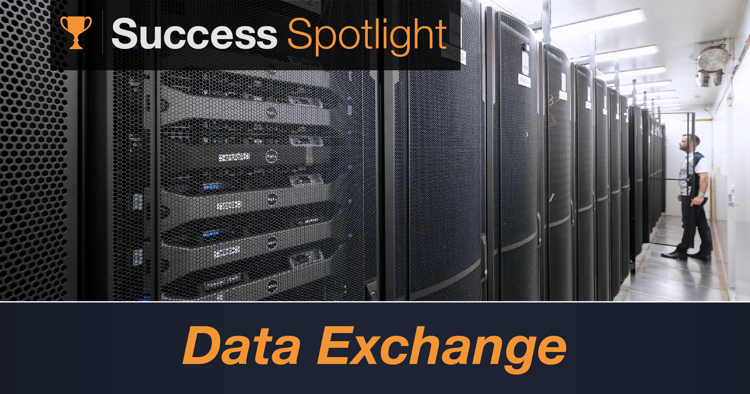 Success Spotlight: Data Exchange