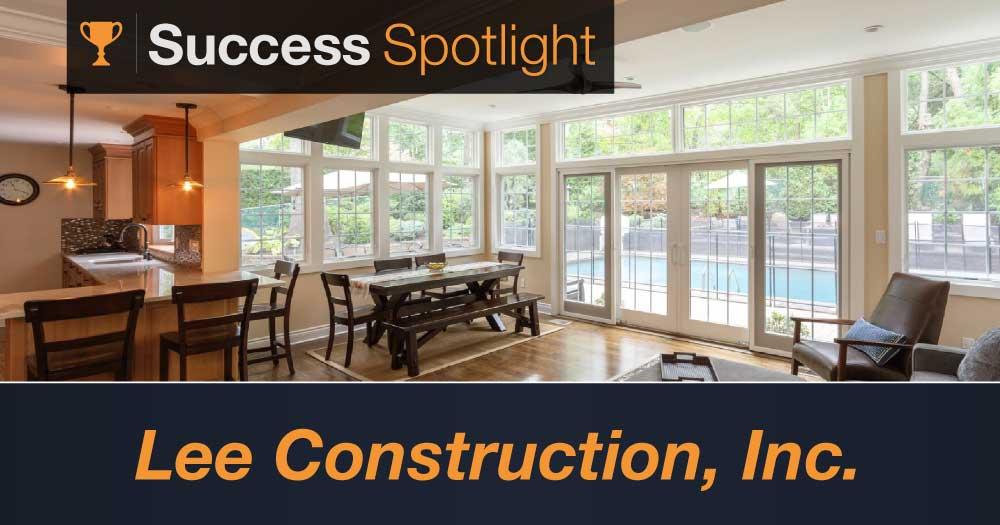 Success Spotlight: Lee Construction, Inc.