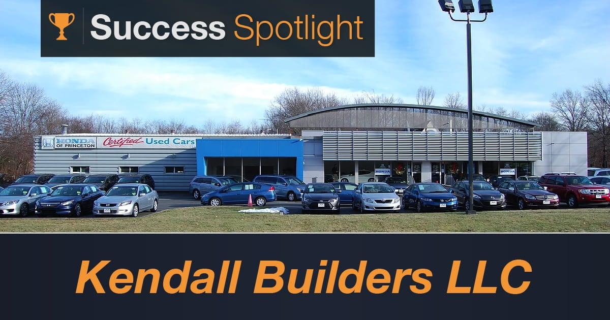 Success Spotlight: Kendall Builders LLC