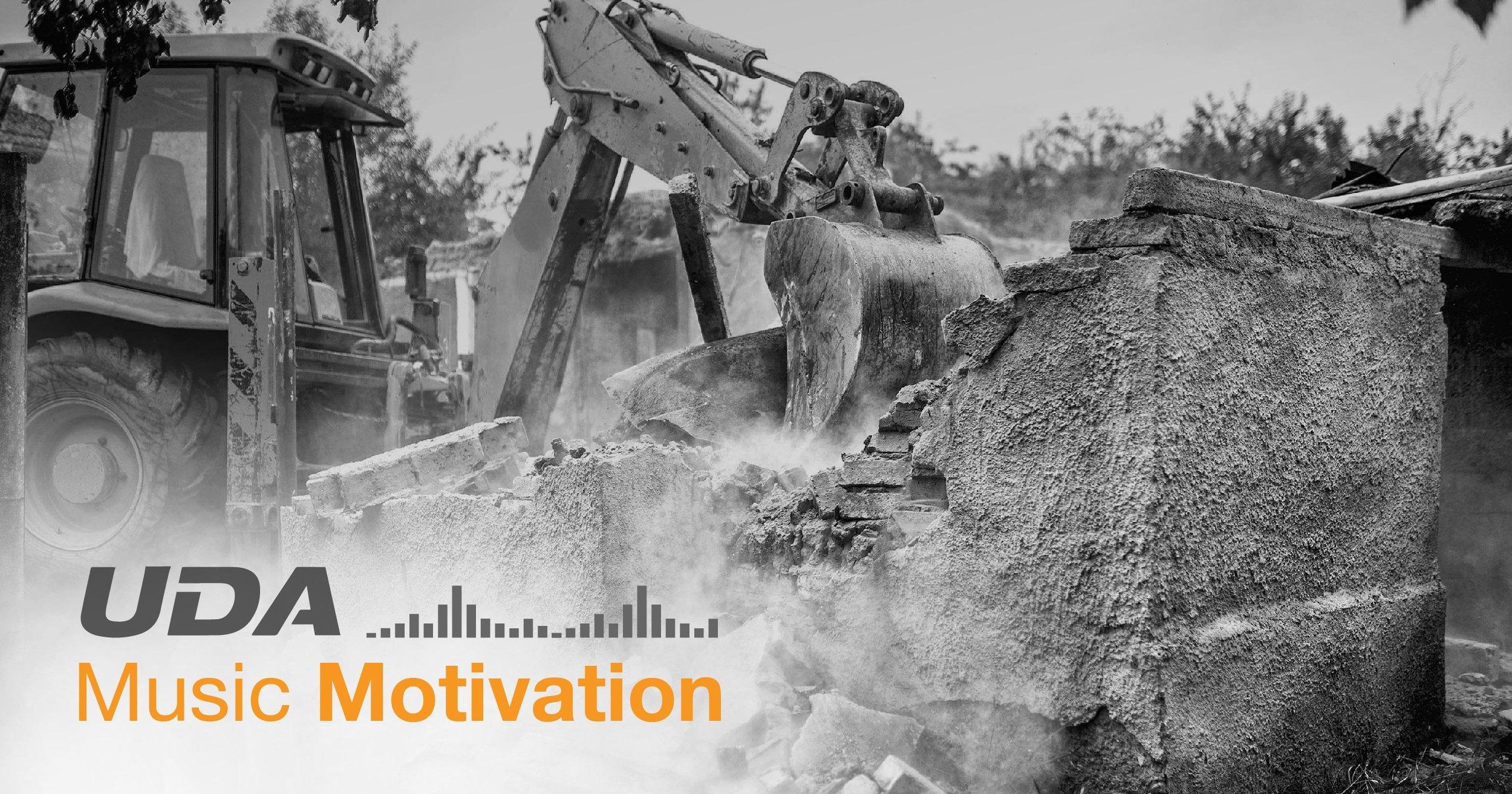 Music Motivation: Demolition Day