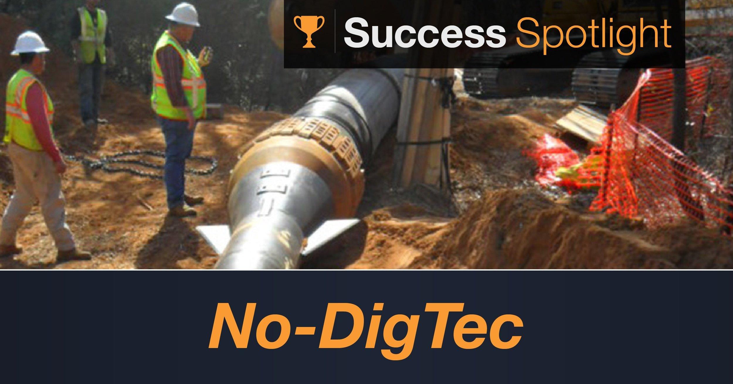 Success Spotlight: No-Dig Tec