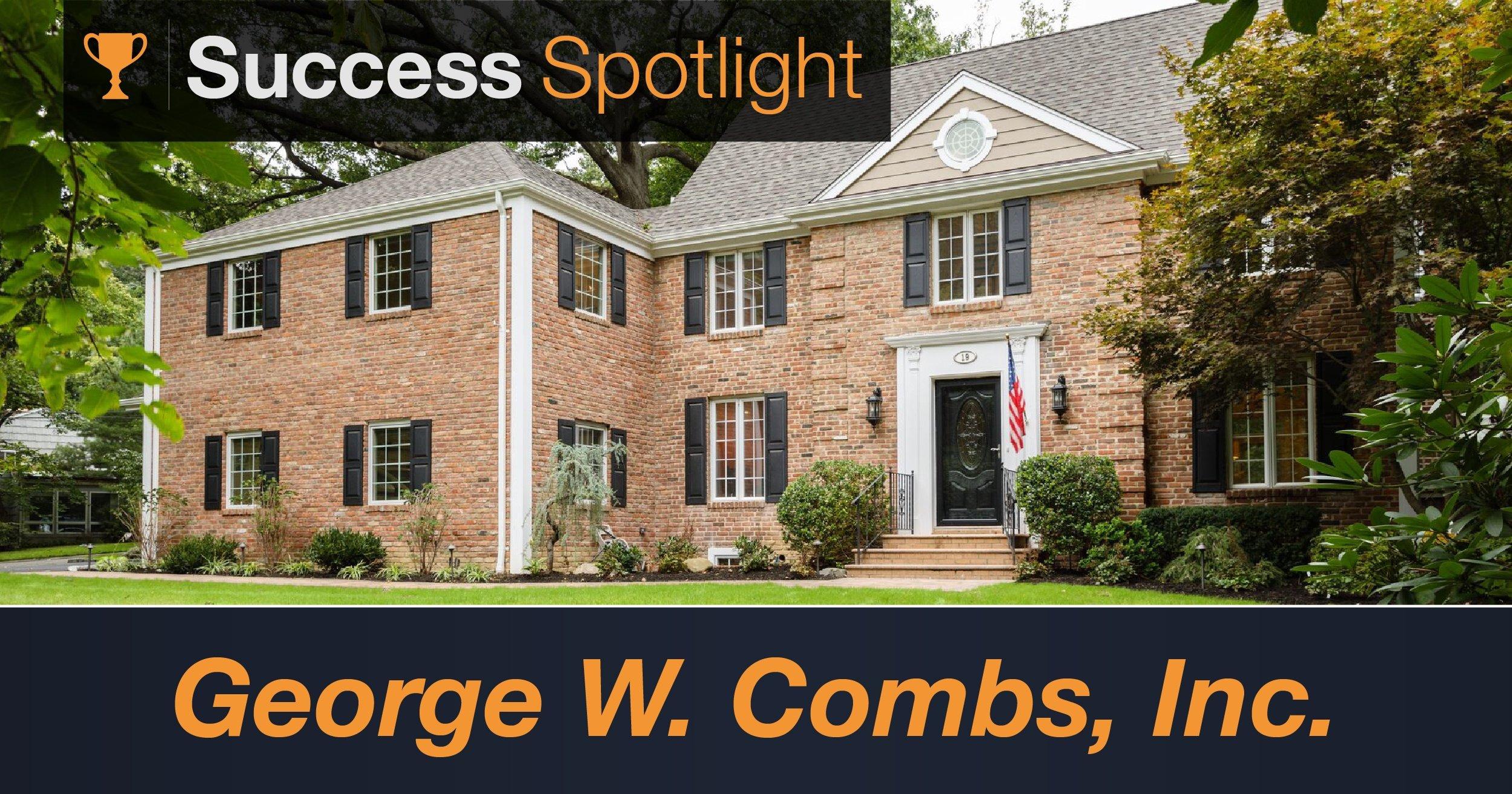 Success Spotlight: George W. Combs, Inc.