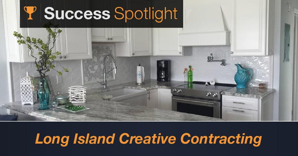Success Spotlight: Long Island Creative Contracting